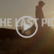 the last pig documentary